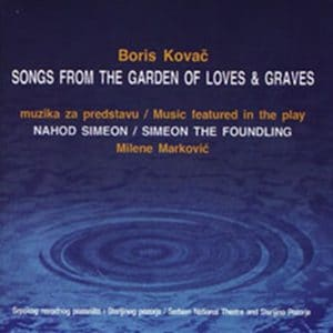 Songs from the Garden of Loves and Graves