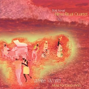 White World – Music for Dance And​.​.​.